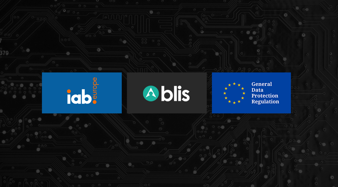 Blis prepare for GDPR and join Global Vendor List for IAB Europe's Transparency Consent Framework
