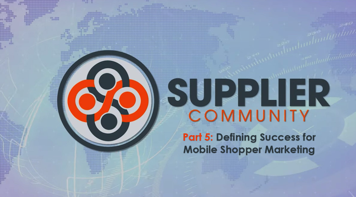 Defining Success for Mobile Shopper Marketing